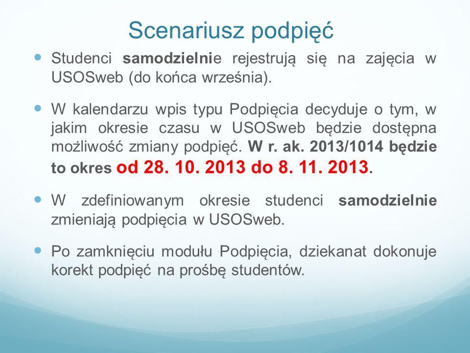 Scenariusz podpięć Studenci samodzielnie rejestruja ̨ sie ̨ na zaje ̨ cia w USOSweb (do końca września). W kalendarzu wpis typu Podpie ̨ cia decyduj