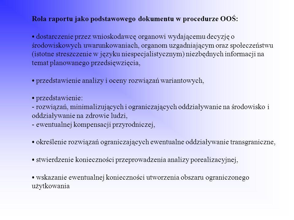 Rola raportu jako podstawowego dokumentu w procedurze OOŚ: dostarczenie przez wnioskodawcę organowi wydającemu decyzję o środowiskowych uwarunkowaniac