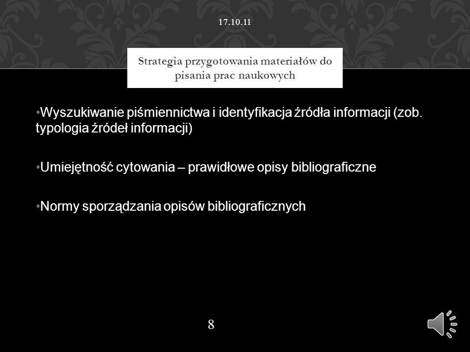 Wyszukiwanie piśmiennictwa i identyfikacja źródła informacji (zob.