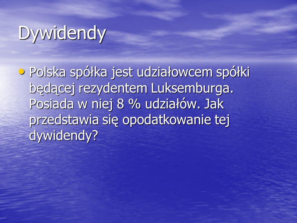 Dywidendy Polska spółka jest udziałowcem spółki będącej rezydentem Luksemburga. Posiada w niej 8 % udziałów. Jak przedstawia się opodatkowanie tej dyw