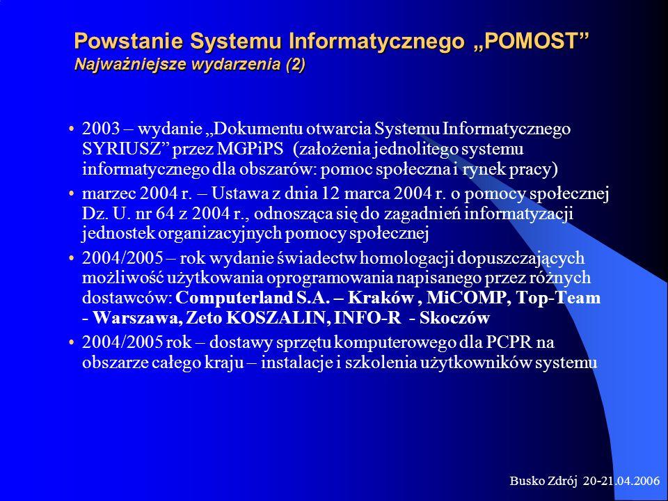 Busko Zdrój 20-21.04.2006 Propozycje działań w zakresie wdrożenia i eksploatacji Systemu w PCPR w latach 2006-2007 przeprowadzenie analizy ilościowej i jakościowej sprzętu komputerowego w jednostkach organizacyjnych pomocy społecznej modernizacja sprzętu w wybranych jednostkach główne wskaźniki kwalifikujące jednostkę do przeprowadzenia modernizacji to: - systematyczność przesyłania zbiorów centralnych - jakość zbiorów i sprawozdań statystycznych przesyłanych na poziom wojewódzki - stan sprzętu komputerowego szkolenia w zakresie zgłoszonym przez użytkownika końcowego systemu kwalifikacja użytkowników poprzez : - analizę merytorycznej zawartości przesyłów - zmiany w zakresie obsługi oprogramowania