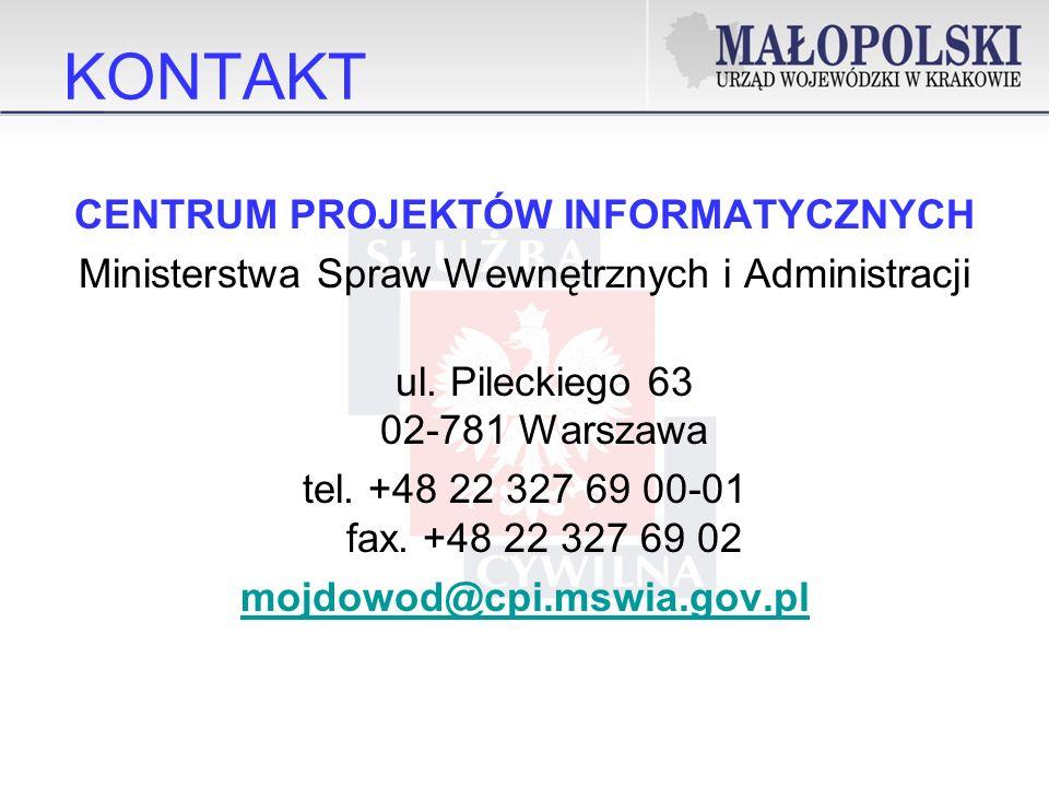 KONTAKT CENTRUM PROJEKTÓW INFORMATYCZNYCH Ministerstwa Spraw Wewnętrznych i Administracji ul.