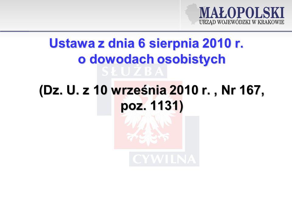 Ustawa z dnia 6 sierpnia 2010 r.o dowodach osobistych (Dz.
