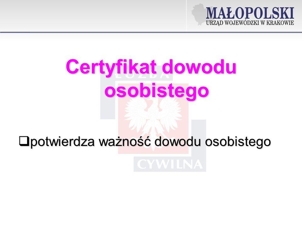 Certyfikat dowodu osobistego potwierdza ważność dowodu osobistego potwierdza ważność dowodu osobistego