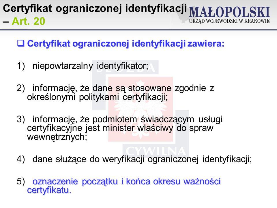 Certyfikat ograniczonej identyfikacji – Art.