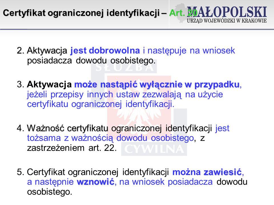 Certyfikat ograniczonej identyfikacji – Art.20 2.