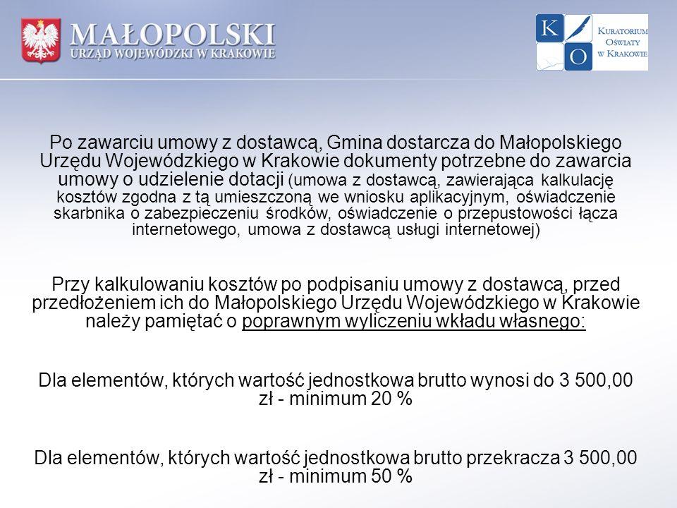 Po zawarciu umowy z dostawcą, Gmina dostarcza do Małopolskiego Urzędu Wojewódzkiego w Krakowie dokumenty potrzebne do zawarcia umowy o udzielenie dota