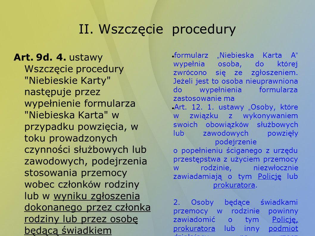 II. Wszczęcie procedury Art. 9d. 4. ustawy Wszczęcie procedury