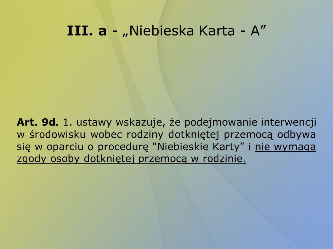 III.a - Niebieska Karta - A Art. 9d. 1.