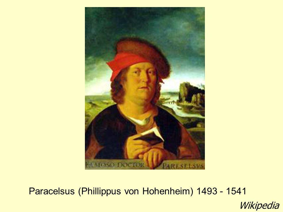 Paracelsus (Phillippus von Hohenheim) 1493 - 1541 Wikipedia