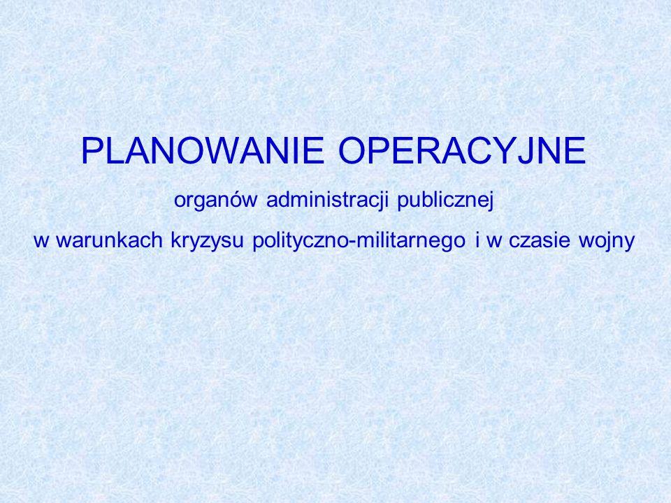 ZAGADNIENIA: System Obronny Państwa Struktura planowania obronnego Planowanie operacyjne Plany operacyjne Struktura i układ POF W