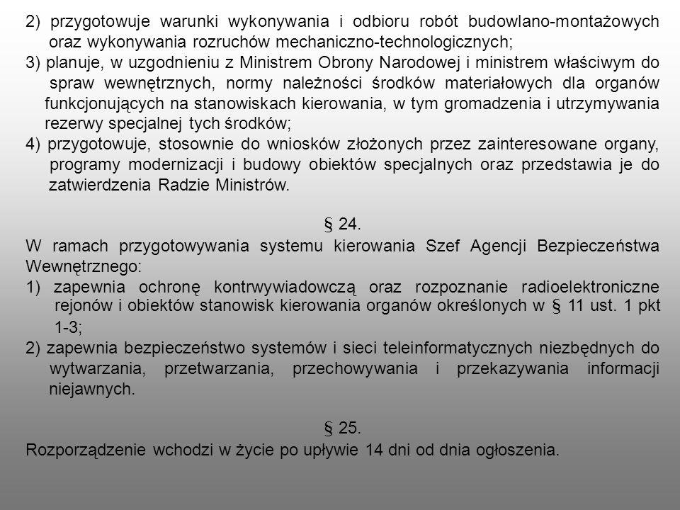 2) przygotowuje warunki wykonywania i odbioru robót budowlano-montażowych oraz wykonywania rozruchów mechaniczno-technologicznych; 3) planuje, w uzgod