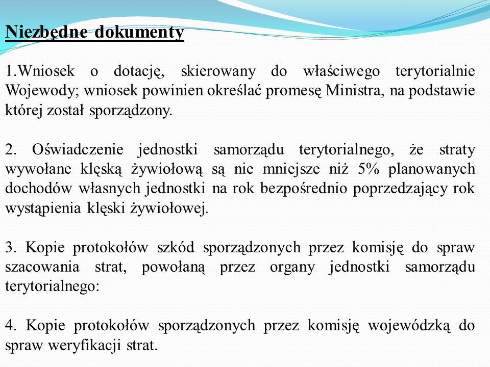 Dokumenty niezbędne do przygotowania umowy dotacji: zawiera załącznik nr 1 do Wytycznych Ministra właściwego ds. usuwania skutków klęsk żywiołowych w