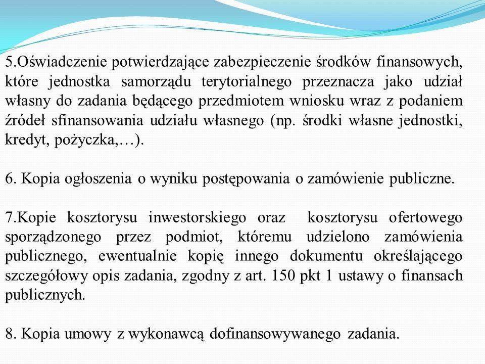 Niezbędne dokumenty 1.Wniosek o dotację, skierowany do właściwego terytorialnie Wojewody; wniosek powinien określać promesę Ministra, na podstawie któ