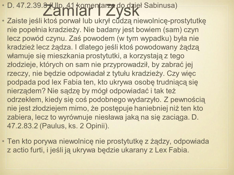 Zamiar I Zysk D. 47.2.39.3 (Ulp.