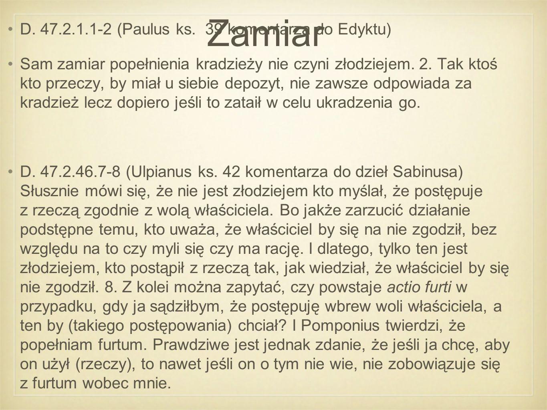 Zamiar D. 47.2.1.1-2 (Paulus ks.