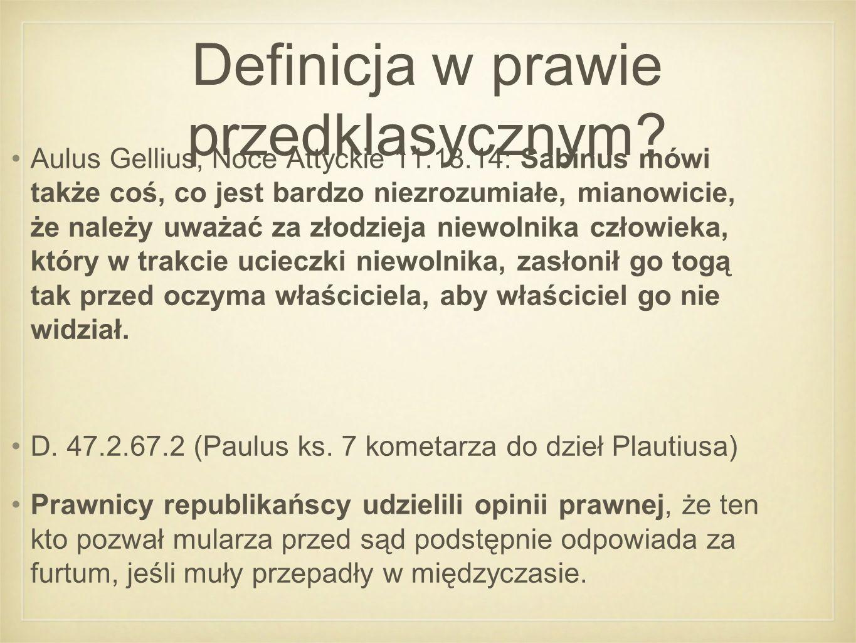 Definicja w prawie przedklasycznym.G.
