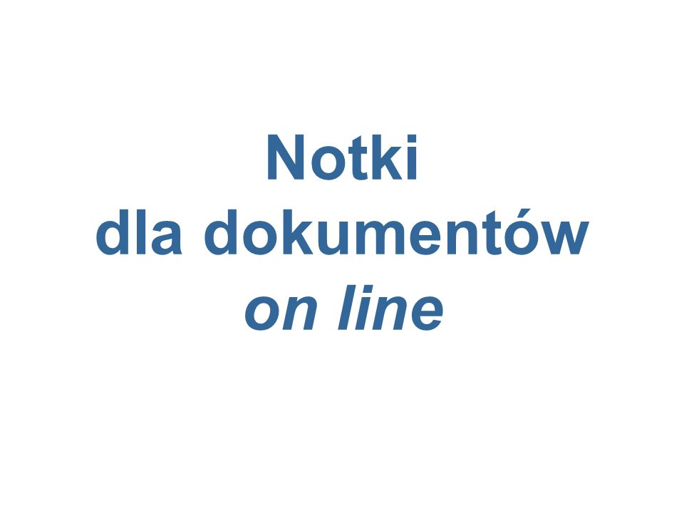 Notki dla dokumentów on line
