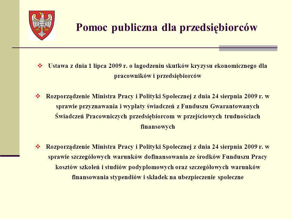 Kompetencje WUP w Poznaniu Wydawanie mikro, małym i średnim przedsiębiorstwom zaświadczeń uznających, iż znajdują się one w przejściowych trudnościach finansowych lub decyzji o odmowie wydania zaświadczeń zgodnie z zapisami ustawy z dnia 1 lipca 2009 r.