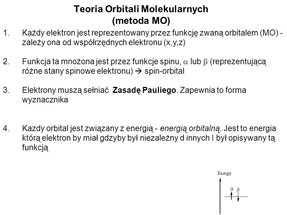 MOs otrzymujemy rzowiązując równanai Hartree-Focka: układ funkcji + odpowiadajace im energie Całkowita energia w metodzie Hartree-Focka (HF) 1.Definicja: energia uwolniona po rozłożeniu molekuły na jądra I oddzielone elektrony 2.Jest ujemna (molekuła jest trwalsza niż jądra+elektrony) 3.Energie MO są uporządkowane w porządku rosnacym diagram MO 4.W metodzie HF całkowita energia NIE jest sumą energii orbitalnych