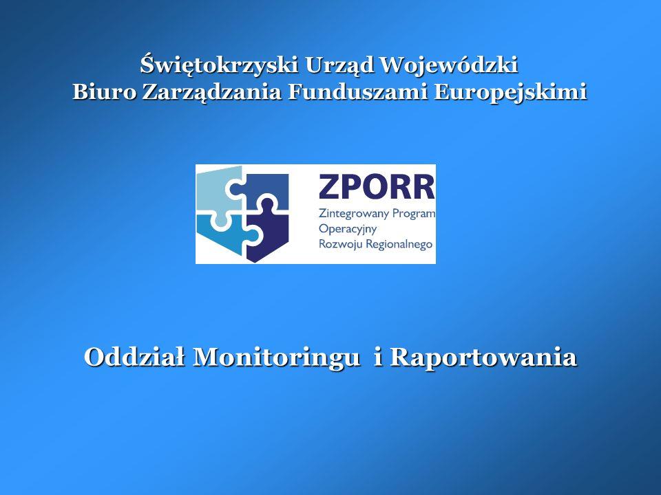 Świętokrzyski Urząd Wojewódzki Biuro Zarządzania Funduszami Europejskimi Oddział Monitoringu i Raportowania