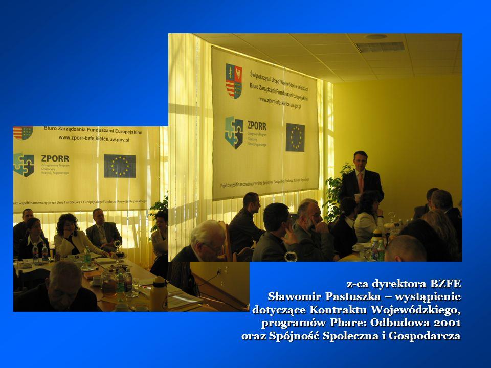 z-ca dyrektora BZFE Sławomir Pastuszka – wystąpienie dotyczące Kontraktu Wojewódzkiego, programów Phare: Odbudowa 2001 oraz Spójność Społeczna i Gospodarcza