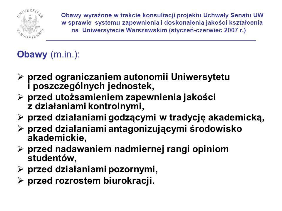 Obawy wyrażone w trakcie konsultacji projektu Uchwały Senatu UW w sprawie systemu zapewnienia i doskonalenia jakości kształcenia na Uniwersytecie Wars