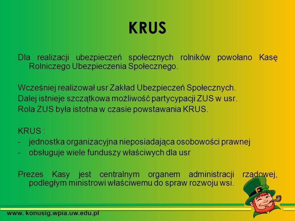 Zadania KRUS 1.obsługa ubezpieczonych rolników i świadczeniobiorców Kasy (emerytów i rencistów) w sprawach dotyczących obejmowania ubezpieczeniem społecznym rolników i opłacania składek na to ubezpieczenie 2.przyznawania i wypłaty świadczeń emerytalno-rentowych oraz wypadkowych, chorobowych i macierzyńskich oraz świadczeń pozaubezpieczeniowych, wypłacanych w zbiegu ze świadczeniami z ubezpieczenia społecznego rolników 3.realizacja własnego, dwuinstancyjnego systemu orzecznictwa lekarskiego w postępowaniu dowodowym dla ustalenia prawa ubezpieczonych do świadczeń rentowych i odszkodowawczych, których przyznanie wymaga medycznej oceny stanu zdrowia lub oceny następstw wypadku w związku z pracą rolniczą.