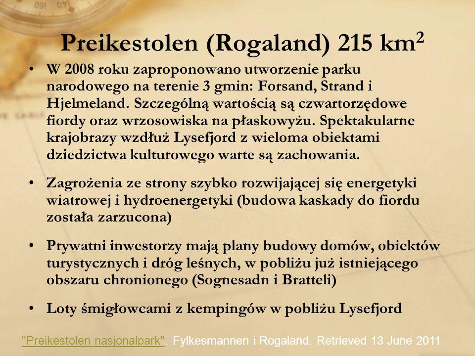 Preikestolen (Rogaland) 215 km 2 W 2008 roku zaproponowano utworzenie parku narodowego na terenie 3 gmin: Forsand, Strand i Hjelmeland. Szczególną war