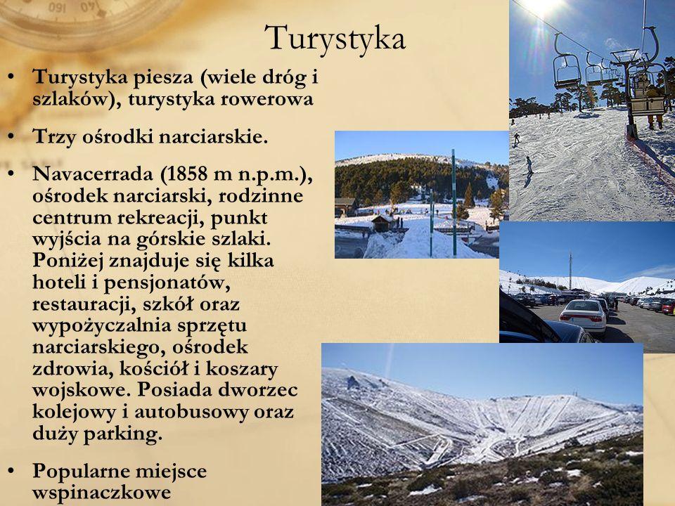 Turystyka Turystyka piesza (wiele dróg i szlaków), turystyka rowerowa Trzy ośrodki narciarskie. Navacerrada (1858 m n.p.m.), ośrodek narciarski, rodzi