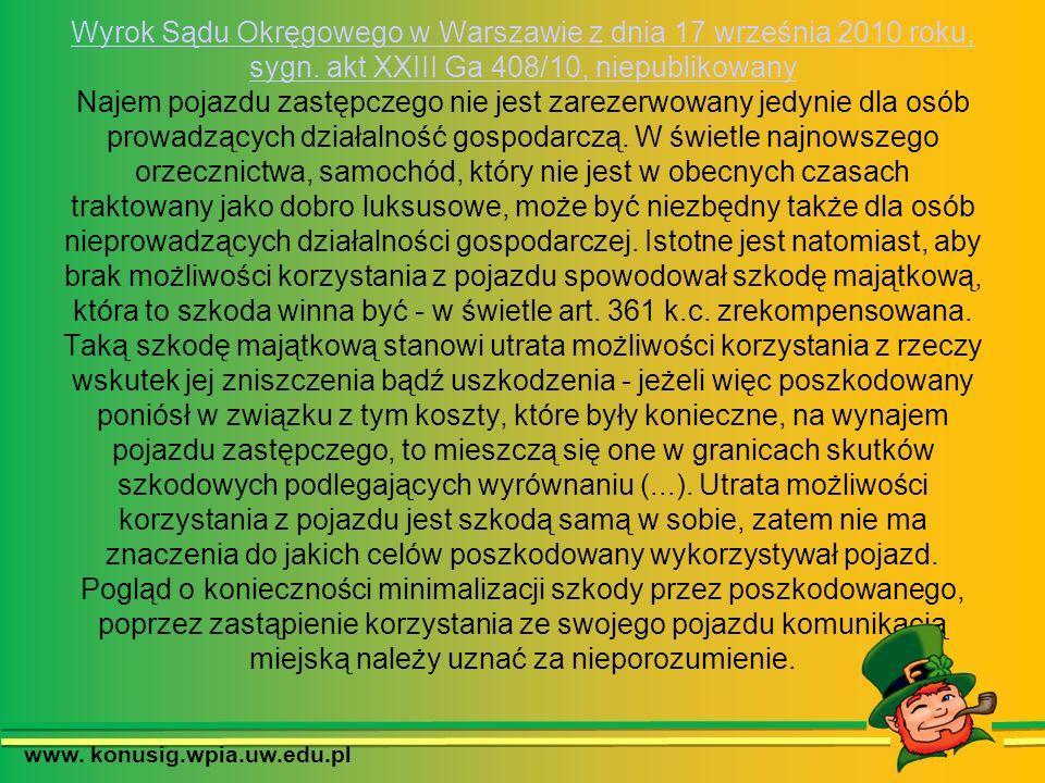 Wyrok Sądu Okręgowego w Warszawie z dnia 17 września 2010 roku, sygn. akt XXIII Ga 408/10, niepublikowany Wyrok Sądu Okręgowego w Warszawie z dnia 17