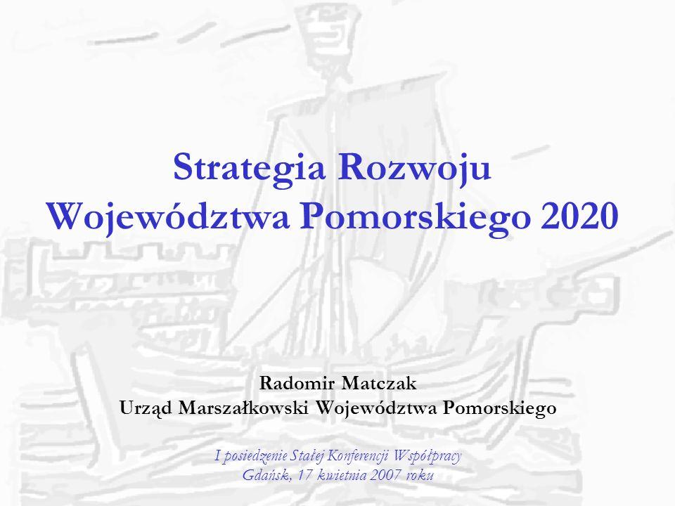 Wizja województwa w 2020 roku WOJEWÓDZTWO POMORSKIE ZNACZĄCY PARTNER W REGIONIE MORZA BAŁTYCKIEGO REGION: czystego środowiska; wysokiej jakości życia; atrakcyjnej i spójnej przestrzeni rozwoju opartego na wiedzy, umiejętnościach, aktywności i otwartości mieszkańców; silnej i zróżnicowanej gospodarki partnerskiej współpracy kultywowania wielokulturowego dziedzictwa oraz tradycji morskich i solidarnościowych REGION KONKURENCYJNY REGION SPÓJNY REGION DOSTĘPNY