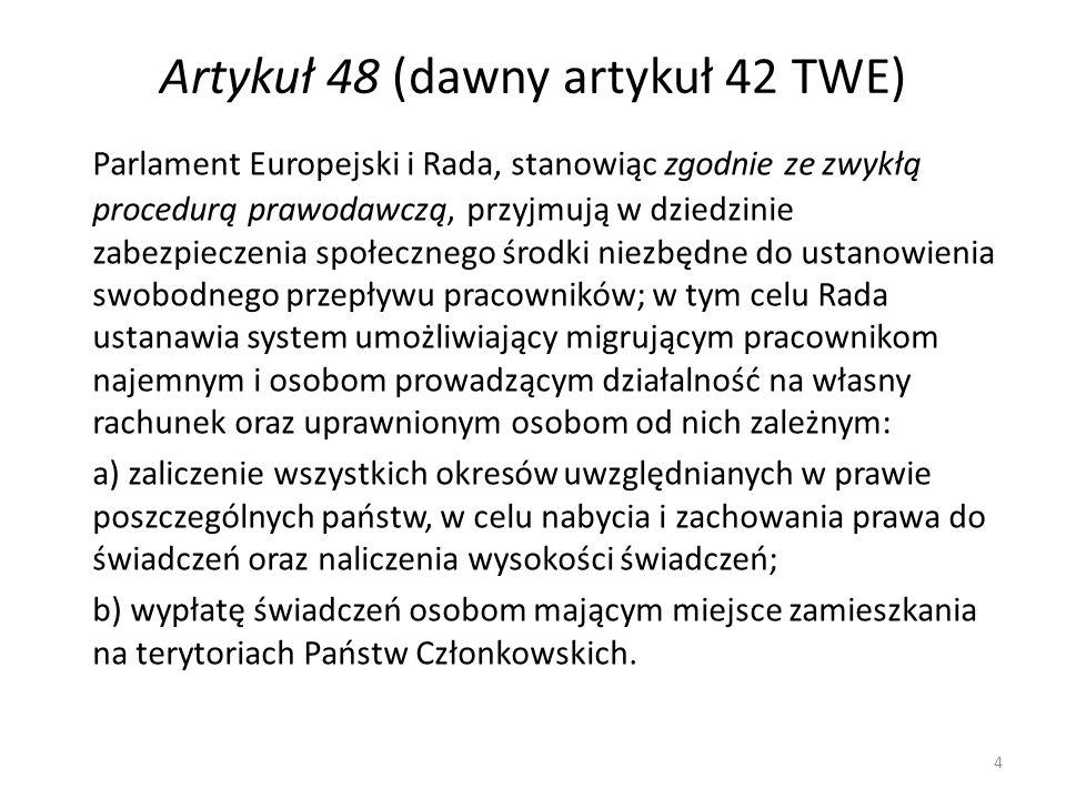 Artykuł 48 (dawny artykuł 42 TWE) Jeżeli członek Rady uzna, że projekt aktu prawodawczego, o którym mowa w akapicie pierwszym, mógłby naruszać istotne aspekty jego systemu zabezpieczenia społecznego, w szczególności jego zakres stosowania, koszty lub strukturę finansową, lub mógłby naruszać równowagę finansową tego systemu, może zażądać przedłożenia tej kwestii Radzie Europejskiej.