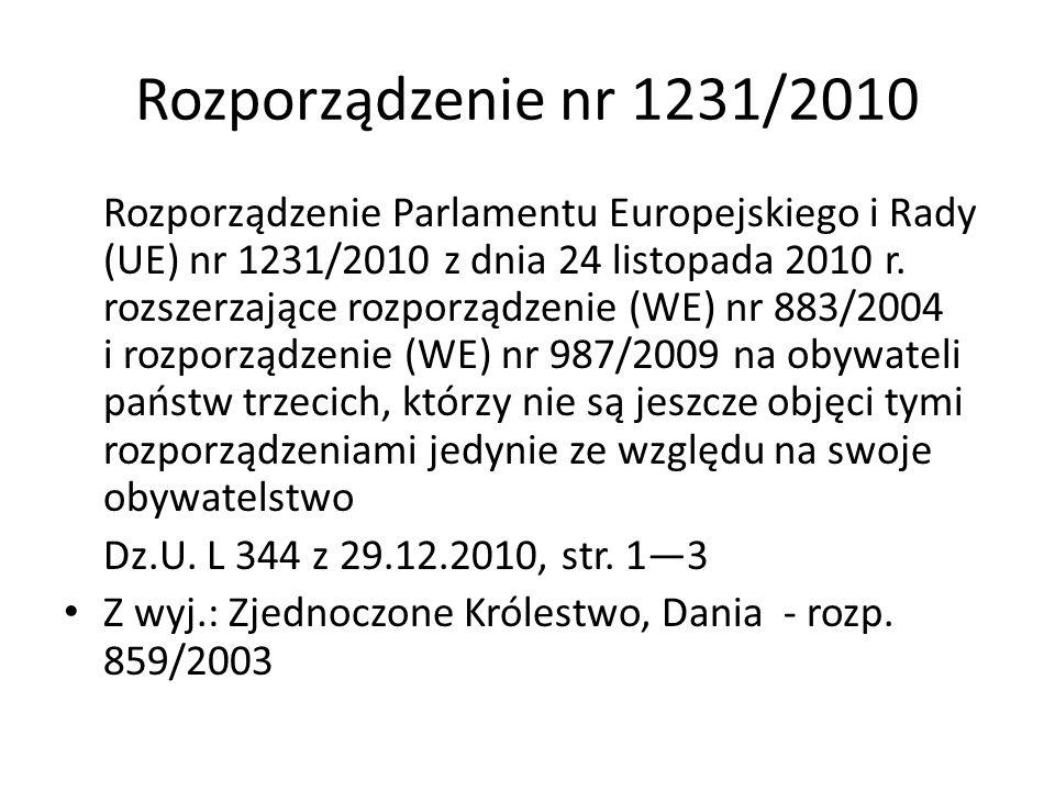 Rozporządzenie nr 1408/71 rozporządzenie Rady (EWG) nr 1408/71 z 14 czerwca 1971r.