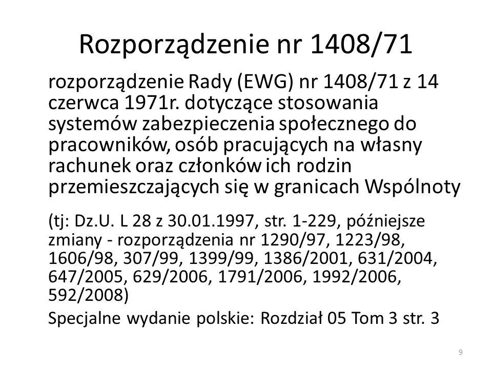 Rozporządzenie nr 574/72 rozporządzenie Rady (EWG) nr 574/72 z 21 marca 1972r.