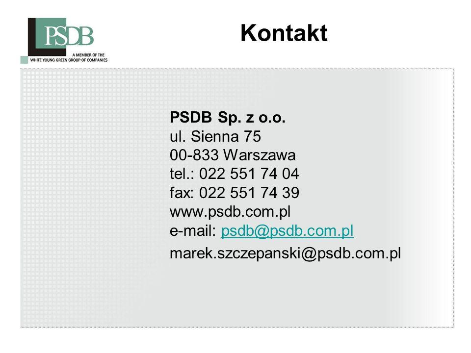 Kontakt PSDB Sp. z o.o. ul. Sienna 75 00-833 Warszawa tel.: 022 551 74 04 fax: 022 551 74 39 www.psdb.com.pl e-mail: psdb@psdb.com.plpsdb@psdb.com.pl