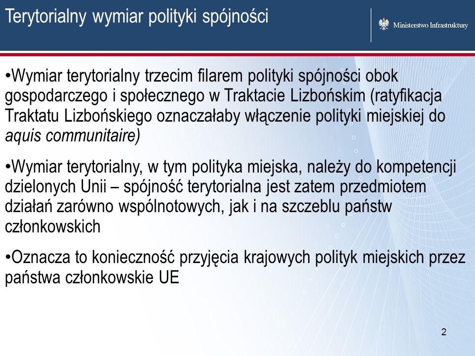 13 Rekomendacje dla polskiej polityki miejskiej Przyjęcie podejścia, zgodnie z którym celem polityki miejskiej jest z jednej strony stworzenie miasta, które jest w stanie konkurować w gospodarce regionalnej, krajowej i globalnej, z drugiej zaś – miasta, które zapewnia swoim mieszkańcom wysoką jakość życia.