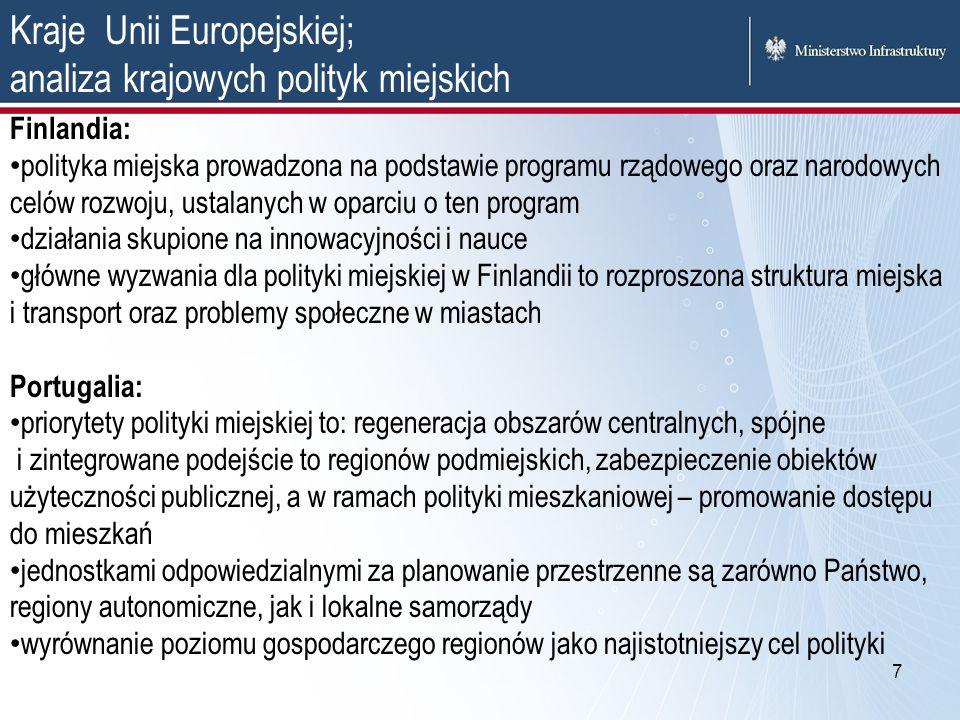 7 Kraje Unii Europejskiej; analiza krajowych polityk miejskich Finlandia: polityka miejska prowadzona na podstawie programu rządowego oraz narodowych