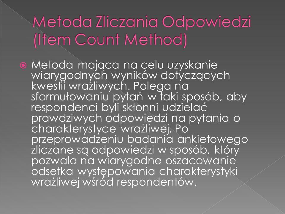 Metoda mająca na celu uzyskanie wiarygodnych wyników dotyczących kwestii wrażliwych. Polega na sformułowaniu pytań w taki sposób, aby respondenci byli
