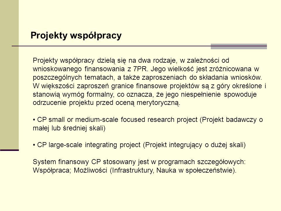 Projekty współpracy dzielą się na dwa rodzaje, w zależności od wnioskowanego finansowania z 7PR. Jego wielkość jest zróżnicowana w poszczególnych tema
