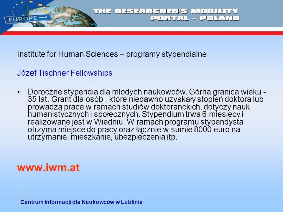 Centrum Informacji dla Naukowców w Lublinie Institute for Human Sciences – programy stypendialne Józef Tischner Fellowships Doroczne stypendia dla mło