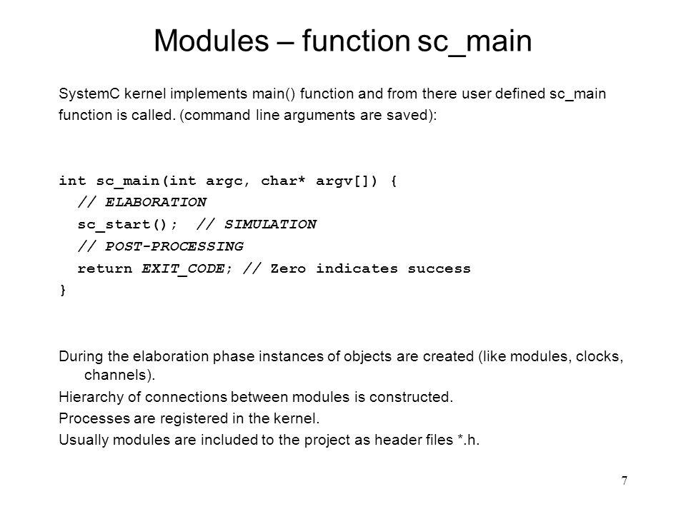 18 Typy w SystemC – typ stałoprzecinkowy Należy zdefiniować przed #include : #define SC_INCLUDE_FX sc_fixed NAME...; sc_ufixed NAME...; sc_fixed_fast NAME...; sc_ufixed_fast NAME...; sc_fix_fast NAME(WL,IWL[,QUANT[,OVFLW[,NBITS])...; sc_ufix_fast NAME(WL,IWL[,QUANT[,OVFLW[,NBITS])...; sc_fixed_fast NAME(WL,IWL[,QUANT[,OVFLW[,NBITS])...; sc_ufixed_fast NAME(WL,IWL[,QUANT[,OVFLW[,NBITS])...; WL – Word length (długość słowa) IWL – Integer Word length (długość części całkowitej) QUANT – Tryb kwantyzacji (default: SC_TRN) OVFLW – Tryb obsługi przepełnienia (default: SC_WRAP) NBITS – liczba bitów nasycenia NazwaTryb obsługi przepełnienia SC_SATNasycenie do +/- max.