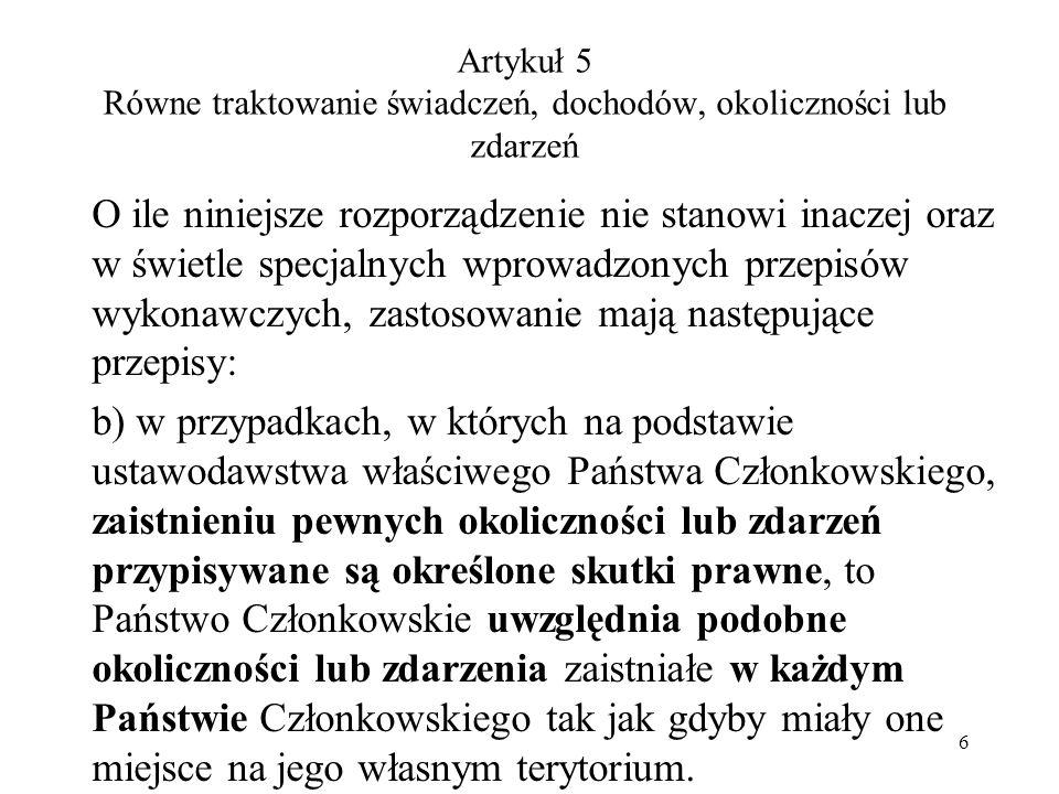 Miejsce zamieszkania w Państwie Członkowskim innym niż właściwe Państwo Członkowskie (art.