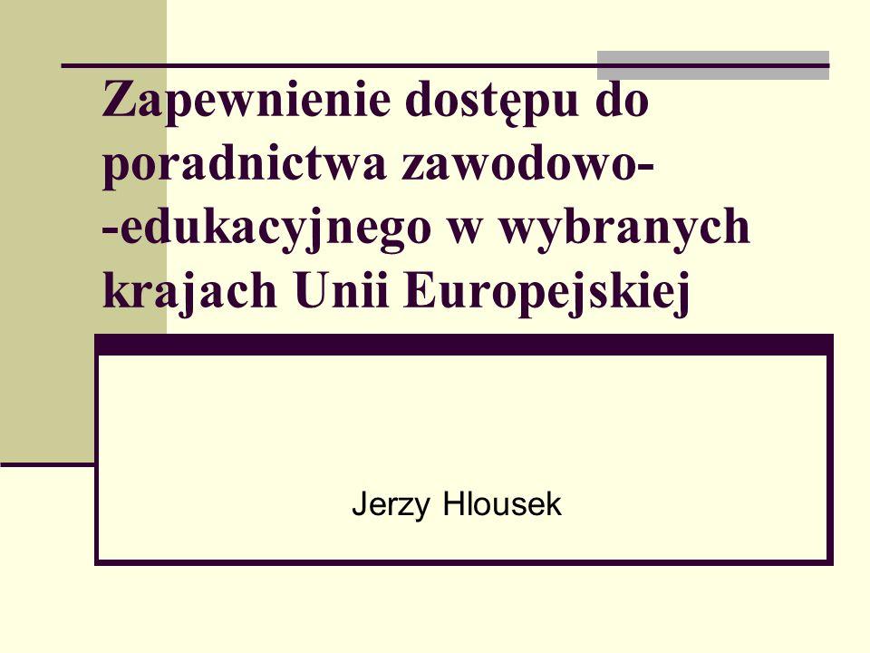 Jerzy Hlousek52 Tabelka porównawcza cech systemów poradnictwa w Finlandii, Polsce i Wielkiej Brytanii: CechyPolskaFinlandiaWielka Brytania Momenty zwrotne 12 lat; 15 lat; 19-20 lat 12 lat; 15 lat; 18-20 lat 11 lat; 16 lat Podległość resortowa MEN - młodzież MPiPS - dorośli MEN - młodzież MP - dorośli Min.