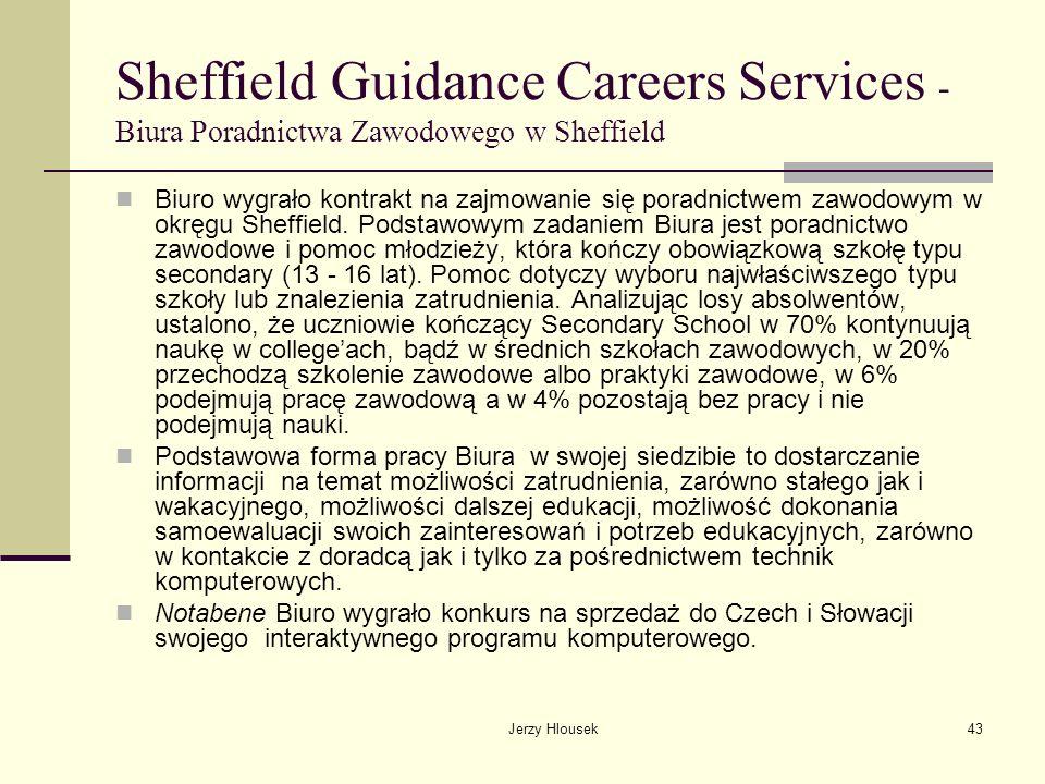 Jerzy Hlousek43 Sheffield Guidance Careers Services - Biura Poradnictwa Zawodowego w Sheffield Biuro wygrało kontrakt na zajmowanie się poradnictwem z