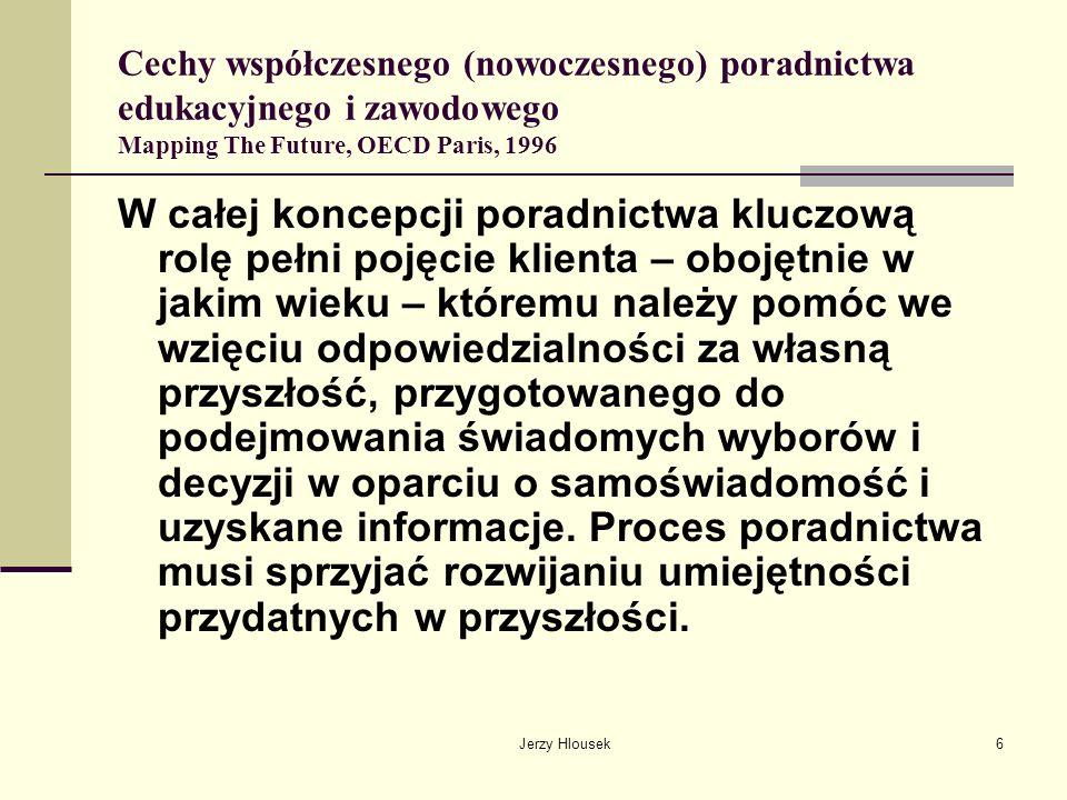 Jerzy Hlousek57 Wskazówki do wykorzystania w polskim systemie poradnictwa edukacyjnego i zawodowego Trzeba rozszerzać możliwość realizowania zadań poradnictwa drogą zawierania kontraktów finansowanych z funduszy celowych czy pomocowych, przy uwzględnieniu polskich realiów.