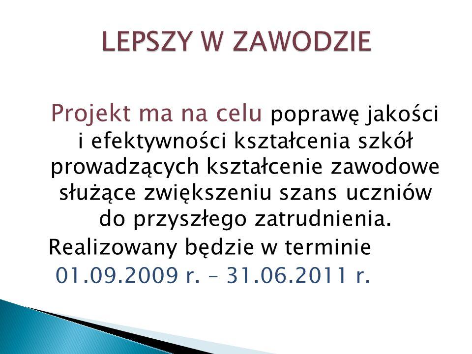 Potrzeba realizacji projektu wynika z: 1.dysproporcji w zakresie nabytej wiedzy i umiejętności 2.