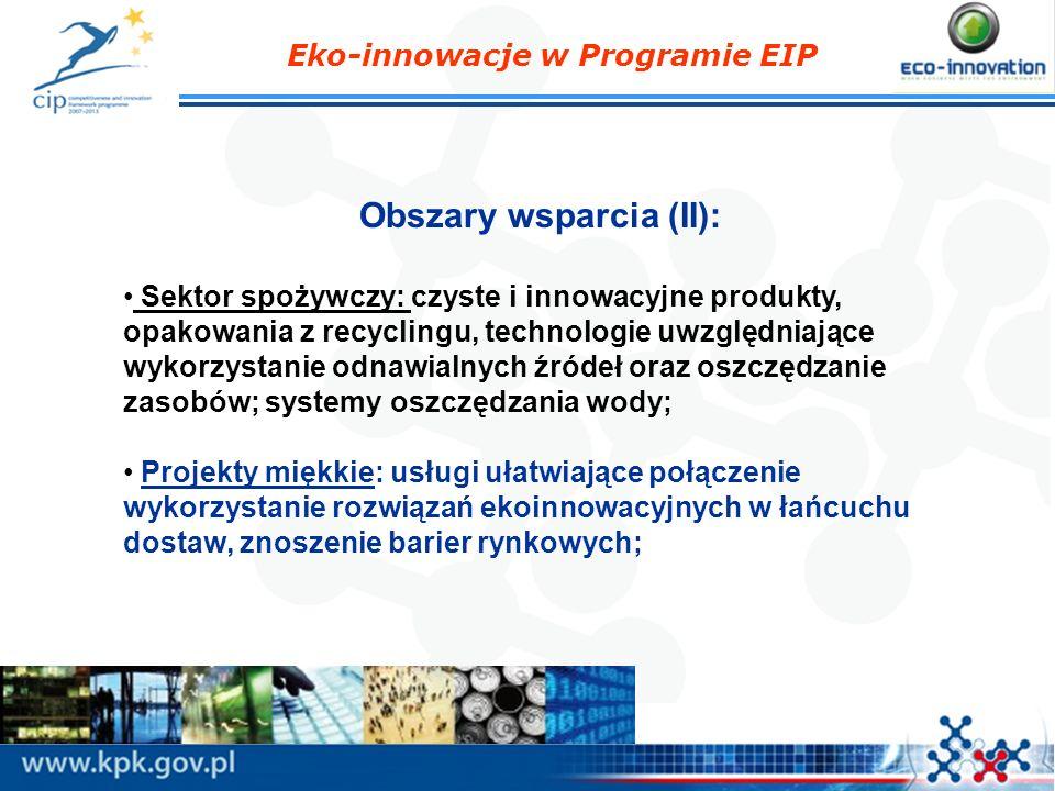 Obszary wsparcia (II): Sektor spożywczy: czyste i innowacyjne produkty, opakowania z recyclingu, technologie uwzględniające wykorzystanie odnawialnych