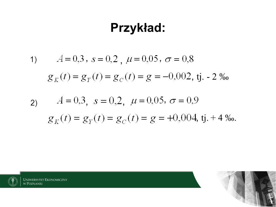 Przykład: 1),,,, tj. - 2 2),,,, tj. + 4.