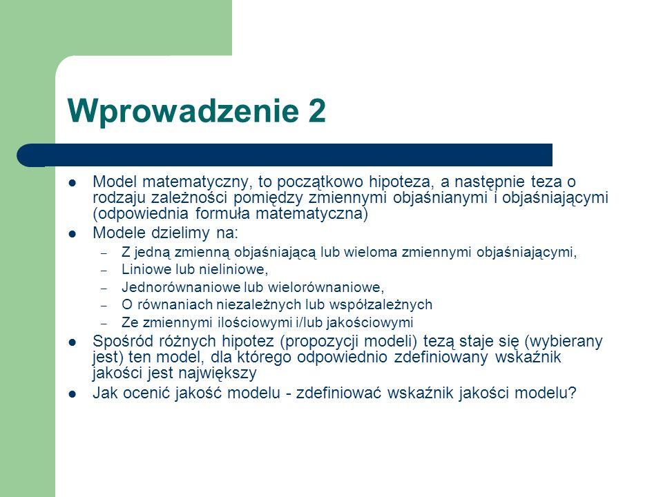Modele nieliniowe – przykłady zastosowań Krzywe Engla (funkcje popytu) Modele wykładnicze (głównie trendy) Funkcje kosztów (x – rozmiar działalności) – całkowitych – jednostkowych